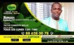 RIMAH DU LUNDI 07 DECEMBRE 2020 INVITE: THIERNO OUSMANE NIANG THEME: DJIKOU DJI TEDOU DI (suite)