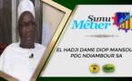 Sunu Métier du 20 Décembre 2020 Invité: El Hadji Dame Diop Mansour PDG NDIAMBOUR SA Parcours d'un pionnier de l'industrie Sénégalaise