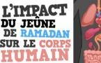 VIDEO - RAMADAN - Découvrez les effets du Jeûne votre Corps