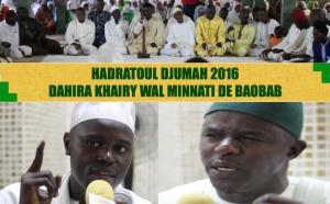 VIDEO - 5 AOÛT 2016 À BAOBAB - Suivez la Hadratoul Djumah de la Dahira Khaïry Wal Minnaty