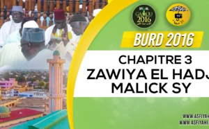 Bourde Gamou Tivaouane 2016 - Zawiya El Hadj Malick SY - Chapitre 3
