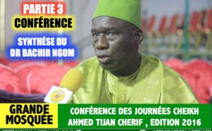 Partie 3 - Conférence Journées Cheikh 2016  - Dr Bachir Ngom fait une synthèse de la conférence de clôture