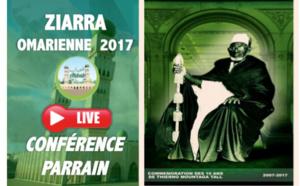 REPLAY -  ZIARRA OMARIENNE 2017 - Revivez la Conférence sur le parrain Thierno Mountaga Tall (rta), de ce samedi 28 Janvier