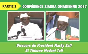 Partie 2 - Conference Ziarra Omarienne 2017 - Discours du President  Macky Sall et du Khalif Thierno Madani Tall