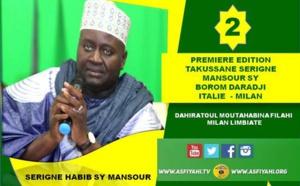 VIDEO - MILAN - Suivez la 1ére édition du Takussane Borom Daradji, organisé par la Dahira Moutahabina Filahi de Milan Limbiate,présidé par Serigne Habib SY Mansour et animé par Sam Mboup
