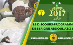 P2 - VIDEO ZIARRE GENERALE 2017 - Le Discours Programme de Serigne Abdoul Aziz SY Al Amine