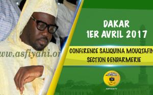 VIDEO - 1ER AVRIL 2017 - Suivez la Conférence de la Dahira Saliquina Mouqtafine, Section Gendarmerie, présidée par Serigne Moustapha Sy Abdou