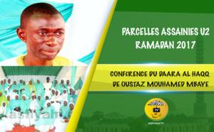 VIDEO - PARCELLES ASSAINIES - Suivez la conférence 2017 du Daara Al Haqq de Oustaz Mouhamed Mbaye