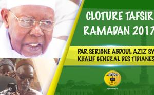 VIDEO - TIVAOUANE - Suivez la ceremonie de Clôture du Tafsir Al Quran, Ramadan 2017 d'Oustaz Cheikh Tidiane Wade, presidée par Serigne Abdoul Aziz Sy Al Amine