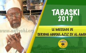 VIDEO - Tivaouane Tabaski 2017 - Suivez l'intégralité du Message de Serigne Abdoul Aziz Sy Al Amine