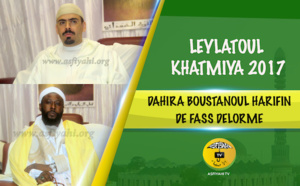 VIDEO - Leylatoul Khatmiya Dahira Boustanoul Harifin de FASS Delorme