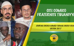 VIDEO - CITÉ COMICO - SUivez la Journée Cheikh Ahmed Tidiane Cherif (rta), édition 2017, de la Fraternité Tidjania, animée par Pr Abdoul Aziz KEBE et Oustaz Makhtar Sarr
