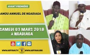 ANNONCE - Suivez l'avant-première du Gamou Annuel de Ngadiaga , Samedi 03  Mars 2018 à Ngadiaga