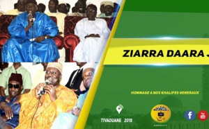 VIDEO -  TIVAOUANE - Suivez la Ziarra Daara Ji 2018 du Dahiratoul Mountadibina de Serigne Mansour Sy Borom Daara Ji (rta)