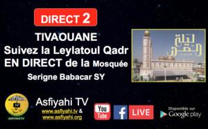 [ REPLAY] TIVAOUANE - Revivez la Leylatoul Qadr  de la Mosquée Serigne Babacar SY (rta) presidée par Serigne Pape Malick SY