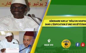 """VIDEO - Suivez le Séminaire sur le """"rôle du soufisme dans l'édification d'une société équilibrée, organisé par la section sénégalaise de la Fondation Mouhammed VI des Oulémas africains"""