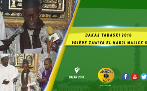 VIDEO - DAKAR TABASKI 2018 - Intégralité Zawiya El Hadji Malick SY de Dakar