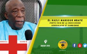 VIDEO  - El Hadji Mansour Mbaye porte-voix de la croix rouge Senegalaise et Gambienne