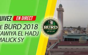 REPLAY TIVAOUANE - Revivez la Clôture du Burd 2018 de la Zawiya El Hadj Malick SY - L'integralité de la Causerie de Serigne Mansour SY Dabakh et du Message de Serigne Mbaye SY Mansour