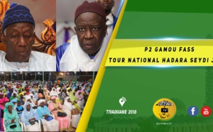 VIDEO -  Suivez Le Gamou Fass Tour National Hadara Seydi Djamil 2018