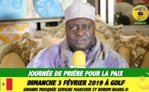 VIDEO - Election Présidentielle 2019 - Journée de Prière pour la Paix ce Dimanche 3 Février à Golf: L'Appel de Serigne Habib SY Mansour