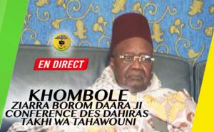 DIRECT KHOMBOLE - Ziarra Borom Daara Ji et Conference des Dahiras Takhi Wa Tahawouni