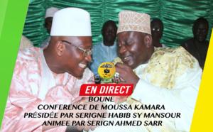 DIRECT BOUNE - Conference de Moussa Kamara présidée par Serigne Habib SY Mansour