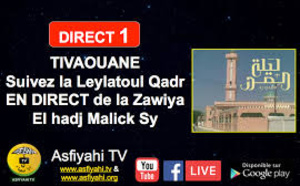DIRECT TIVAOUANE - Leylatoul Qadr à la Zawiya El hadj Malick SY