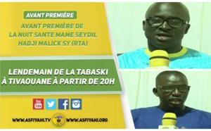 VIDEO -  ANNONCE Nuit Sargal Seydil Hadji Malick Sy (RTA) : le Lendemain de la Tabaski à Tivaouane