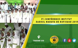 VIDEO -  Conférence Institut Daroul Maraya de Rufisque Edition 2019
