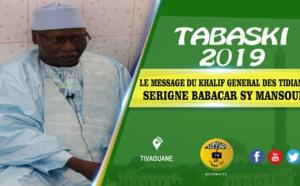 Tabaski 2019 - Le Message du Khalif Général des Tidianes Serigne Babacar Sy Mansour