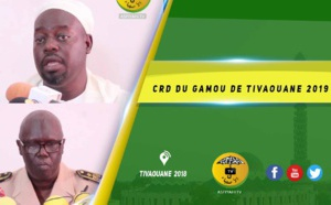 VIDEO -  CRD du Gamou de Tivaouane 2019 - Le Gouverneur de la Région de Thies rassure