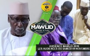 AUDIENCE MAWLID 2019 : Audiences du 09 Novembre 2019