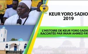 L'histoire de Keur Yoro Sadio racontée par Imam Ahmed FAYE - INTERVIEW