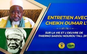 VIDÉO - Suivez l'entretien avec Cheikh Oumar Ly Daara Haleybe - Sur la vie et œuvre de Thierno Saidou Nourou Tall