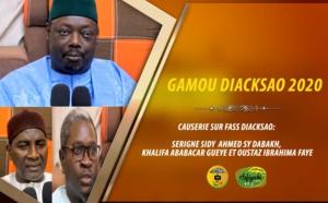 DIACKSAO 2020 - Causerie sur Fass Diacksao: Serigne Sidy Ahmed Sy, Khalifa Ababacar Gueye et Ibrahima Faye