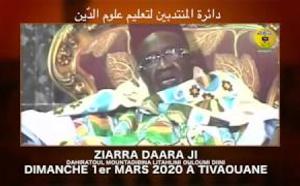 VIDÉO ANNONCE : Suivez de la ZIARRA DAARA JI ce  Dimanche 1er Mars 2020 à Tivaouane (En hommage à Serigne Mansour Sy rta)
