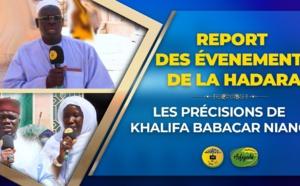 VIDÉO : Report des évenements de la Hadara - les Précisions de Khalifa Babacar NIANG