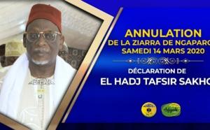 VIDÉO : Annulation de la ziarra de NGAPAROU du Samedi 14 MARS 2020 - Déclaration de El Hadj Tafsir SAKHO