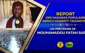 VIDÉO : Report des Hadaras Populaires - Déclaration de Oustaz Fatah Sarr , Abna'U Hadraty Tidjaniyaty