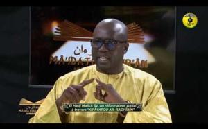 "SPÉCIAL 27 JUIN - El Hadj Malick Sy, un réformateur social à travers ""KIFÂYATOU AR-RAGHÎBÎN"""