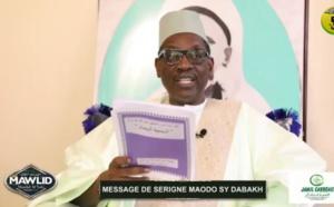 MAWLID 2020: LE MESSAGE DE SERIGNE MAODO SY DABAKH