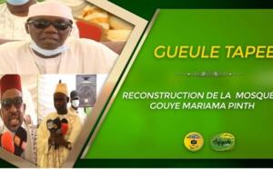 Gueule Tapée -Reconstruction de la  Mosquée Gouye Mariama Pinth  présidée de Serigne Habib Sy Dabakh