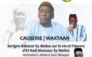 VIDEO - Causerie de Serigne Babacar Sy Abdou sur la vie et l'œuvre d'El Hadj Mansour Sy Malick