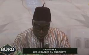 Burd 2021 - Abdoul Aziz Mbaaye - Chapitre 5: Les miracles du Prophéte (saw)