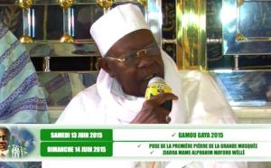 VIDÉO - GAYA 2015 - Gamou Annuel, Pose première pierre de la Grande Mosquée et Ziarra Mame Alphahim Mayoro Wéllé les 13 et 14 Juin 2015: Suivez la Déclaration de Serigne Abdoul Aziz Sy Al Amine