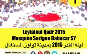 VIDEO - Leylatoul Qadr 2015 à la Mosquée Serigne Babacar Sy de Tivaouane -Temps Forts et Lecture de Tawassul