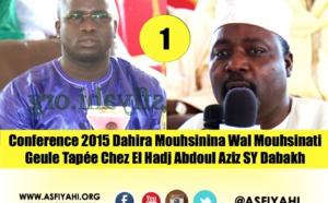 VIDEO - 1ERE PARTIE - CONFERENCE 2015 DAHIRA MOUHSININA WAL MOUHSINATY GUEULE TAPÉE: Causerie de Serigne Ousmane Ndiaye et Serigne Pape Youssou Diop