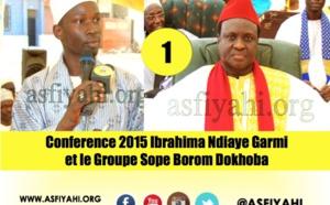VIDEO - Suivez la Conference 2015 du chanteur Ibrahima Ndiaye et le Groupe Sope Borom Dokhoba, animée par Serigne Aliou Dia