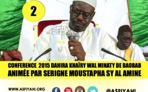 VIDEO - Suivez la Conférence 2015 du Dahira Khaïry Wal Minaty de Baobab, animée par Serigne Moustapha Sy Ibn Al Amine